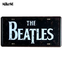 [ Mike86 ] The BEATLES license plate Art Retro Metal Plaque bar Family Gift Party Craft Painting Wall Decor 30X15 CM D-281(China (Mainland))