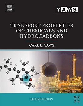 Transport Properties of Chemicals and Hydrocarbons... 2 ed.(China (Mainland))