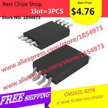 Free Shipping 3PCS=$4.76 Voltage Regulator CM2021-02TR IC HDMI TX PORT P/I3 8TSSOP 2021 CM2021