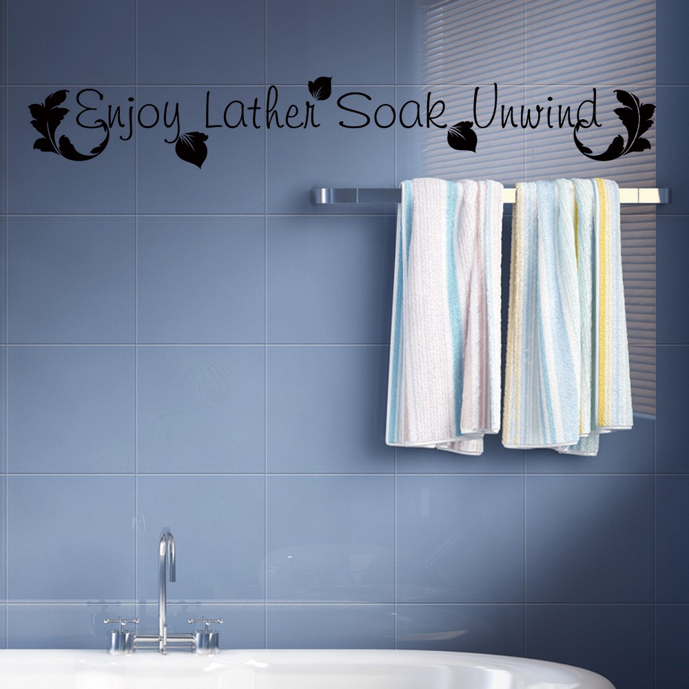 Enjoy Lather Soak Unwind Bath Room Bathtub