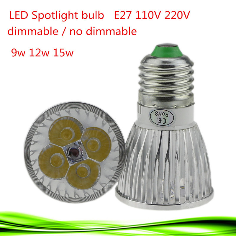 1X Super Bright E27 LED Bulb Spot Light Lamp E27 9W 12W 15W Recessed Lighting 110V 220V Dimmable Warm/ Cold White Led Spotlight(China (Mainland))