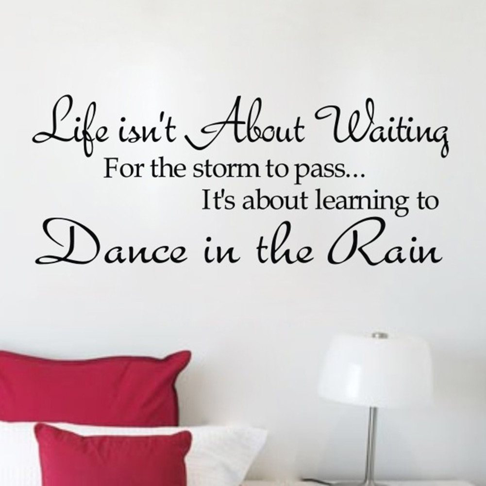 New Life Dance Rain Quote Motto Art Vinyl Wall Sticker Decal Transfer ...: www.aliexpress.com/price/raining-quotes_price.html