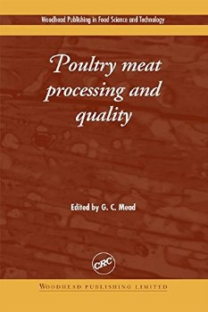 Poultry Meat Processing and Quality (Woodhead Publishing Ser ; 1 ed.(China (Mainland))