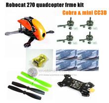 DIY mini drone Robocat 270 V3 quadcopter pure carbon frame kit + cobra 2204 2300KV motor + cobra 12A ESC + CC3D / NAZE32 10DOF