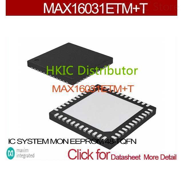 MAX16031ETM+T IC SYSTEM MON EEPROM 48-TQFN MAX16031ETM 16031 MAX16031 16031E MAX1603 16031ET(China (Mainland))