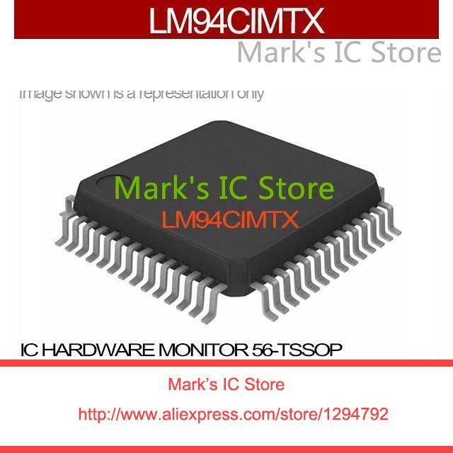 LM94CIMTX IC HARDWARE MONITOR 56-TSSOP LM94CIMT 94 LM94CI 94C LM94C 94CI(China (Mainland))