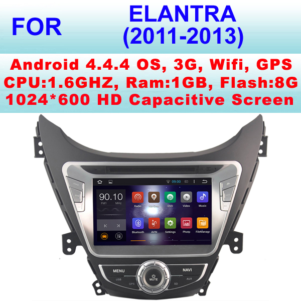 Android car dvd player For Hyundai Elantra Car audio (2011-2013) With Android 4.4.4,Support WiFi 3G,Pixel 1024*600,Mirror Link(China (Mainland))