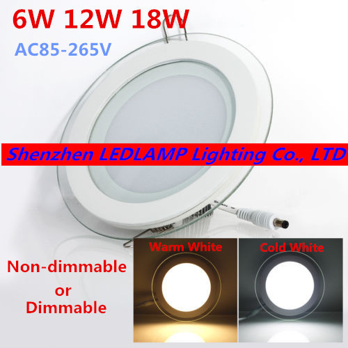 20pcs Dimmable LED Panel Downlight 6W 12W 18W Round glass ceiling recessed lights SMD 5730 Warm Cold White led Light AC110V/220V(China (Mainland))