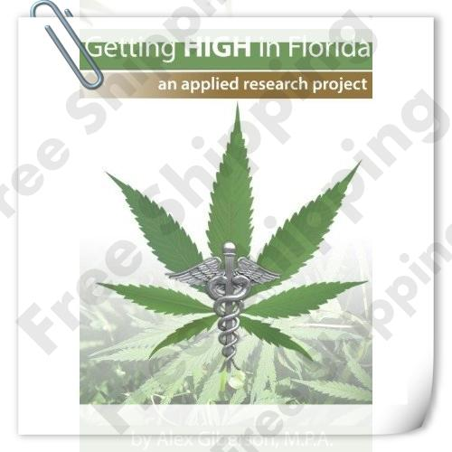 Getting High in Florida: An Applied Research Project(China (Mainland))
