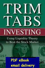 TrimTabs Investing: Using Liquidity Theory to Beat the Stock Market 2005 by Charles Biderman and David Santschi(China (Mainland))
