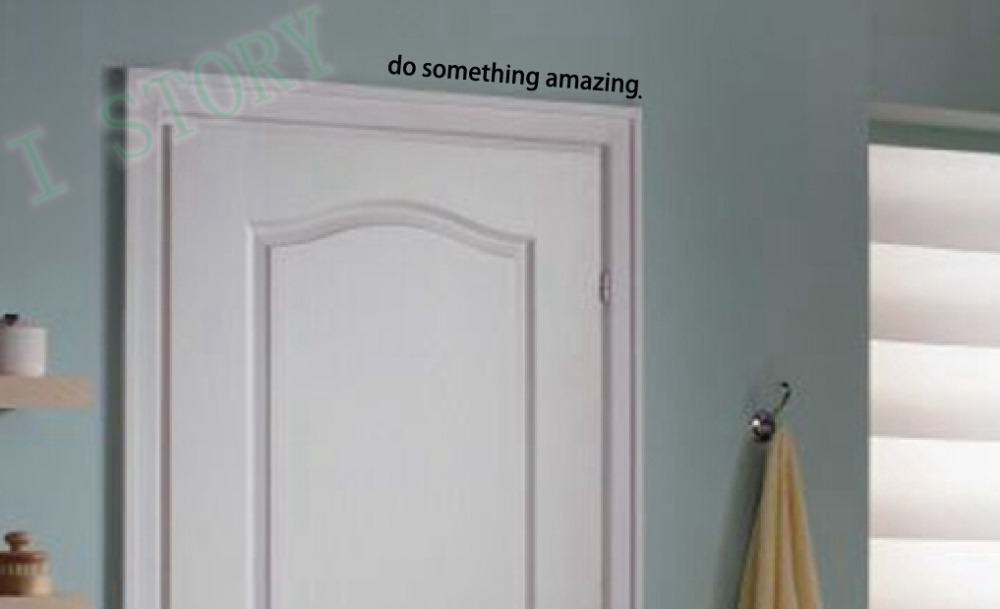Free shipping Inspirational quote decal Do Something Amazing Over the Door Vinyl Wall Decal Sticker Art