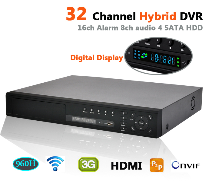 DVR 32 channel hybrid stand alone video recorder with digital display support 4pcs SATA hdd 16ch alarm hdmi rs485 3g wifi ip nvr(China (Mainland))