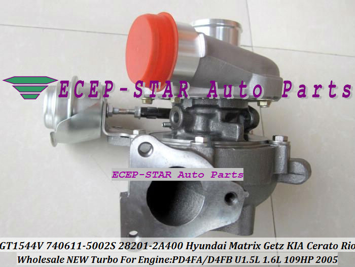 Gt1544v 740611 - 5002 S 28201-2A400 740611 782403 турбины для HYUNDAI матрица Getz KIA Cerato Rio 2005 D4FA D4FB U 1.5L 109HP
