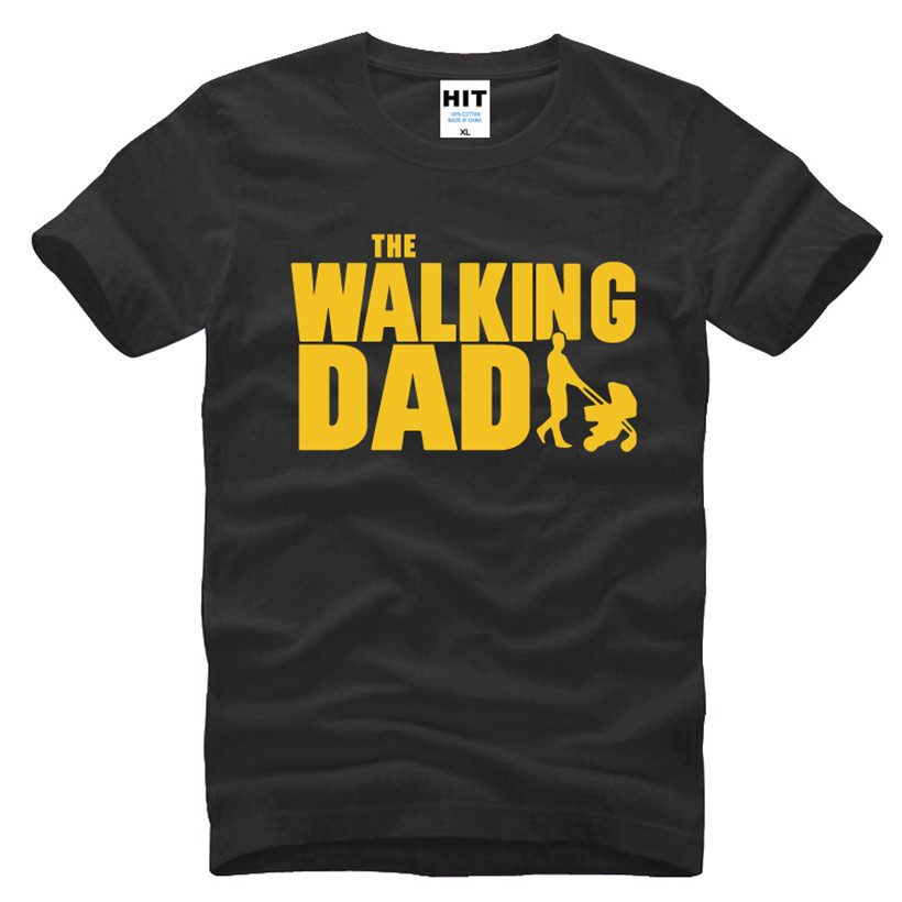 HTB1YZuTKFXXXXaBXFXXq6xXFXXXY - The Walking Dad Fathers Day Gift Men's Funny T-Shirt T Shirt Men 2016 New Short Sleeve Cotton Novelty Top Tee Camisetas Hombre