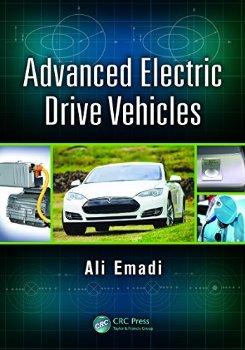 Advanced Electric Drive Vehicles (Energy, Power Electronics,... 1 ed.(China (Mainland))