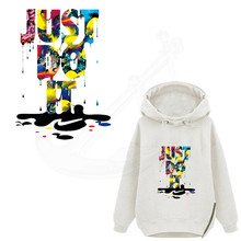 2017 NEW Oil painting JUST DO IT 28*20cm iron on patches DIY T-shirt Sweater Heat transfer Patch for clothing(China (Mainland))