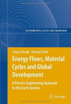 Energy Flows, Material Cycles and Global Development (Enviro... 1 ed.(China (Mainland))