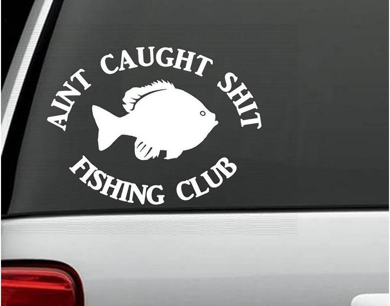 AINT CAUGHT FUNNY FISHING CLUB BASS FISHING SPINNER BAIT WINDOW VINYL DECAL STICKER LAPTOP SUV BOAT TRAILER BIN(China (Mainland))