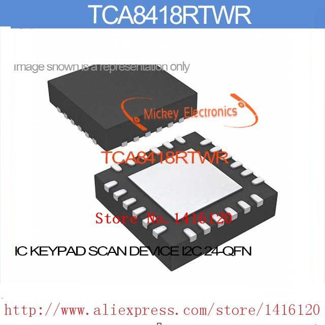 TCA8418RTWR IC KEYPAD SCAN DEVICE I2C 24-QFN TCA8418RTWR 8418 TCA8418 TCA8418R TCA8418RT 8418R(China (Mainland))