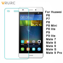 Vrurc Tempered Glass for Huawei P6 P7 P8 P9 P8 lite P9 lite Screen Protector protective film For Huawei mate 7 8 9 S 9 Pro(China (Mainland))