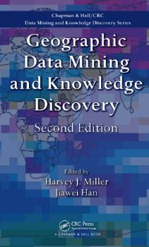 Geographic Data Mining and Knowledge Discovery, Second Editi... 2 ed.(China (Mainland))