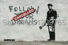 Free shipping Follow Your Dreams-Cancelled-Banksy- 24x36 Canvas Art Graffiti(China (Mainland))