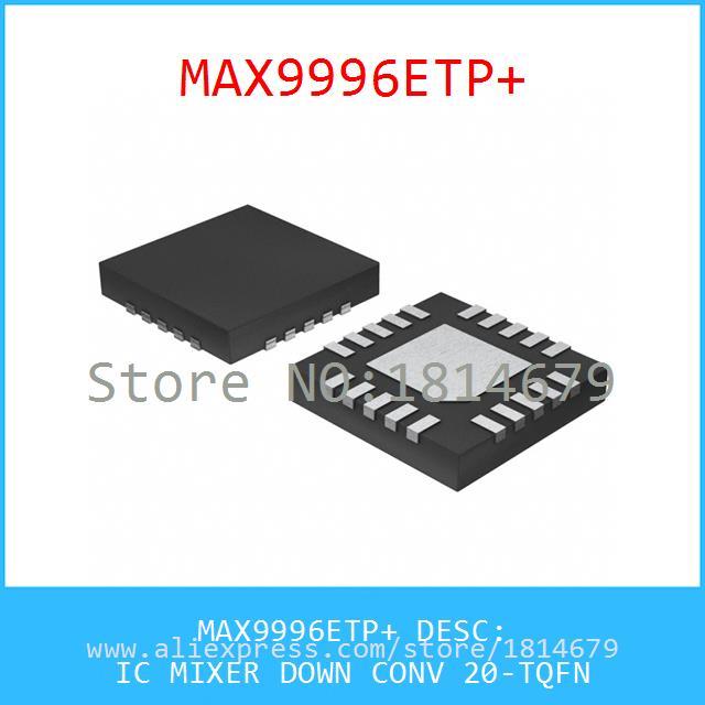 Diy Kit MAX9996ETP IC MIXER DOWN CONV 20-TQFN 9996 MAX9996 MAX9996E 1pcs