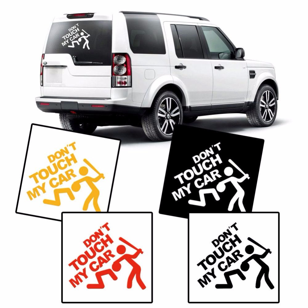 Design my car sticker - Car Styling Don T Touch My Car Vinyl Decal Motorcycle Car Stickers Bumper Graphic Effective Design