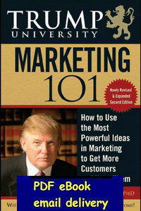 Trump University Marketing 101 How to Use the Most Powerful Ideas in Marketing to Get More Customers(China (Mainland))