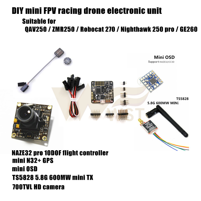 DIY mini racing drone electronic unit NAZE32 10dof+GPS+OSD+5.8G 600MW TX+700TVL HD webcam for QAV250/ZMR250/ROBOCAT270/NIGHTHAWK(China (Mainland))