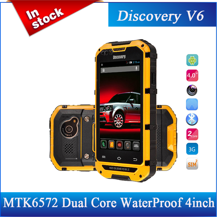 Original WaterProof Dustproof Shockproof 4.0 Inch Discovery V6 SmartPhone MTK6572 Dual Core Android 4.2.2 2 Cameras GPS/Avil(China (Mainland))