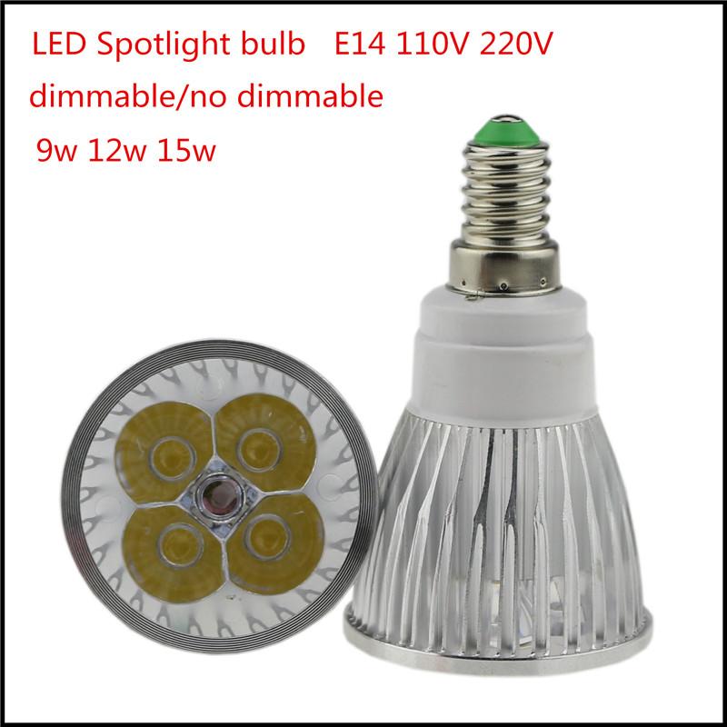 1X Super Bright LED E14 Bulb 9W 12W 15W AC110V 220V Dimmable Led Spotlights WarmWhite /Cool White LED Lamp Lighting(China (Mainland))