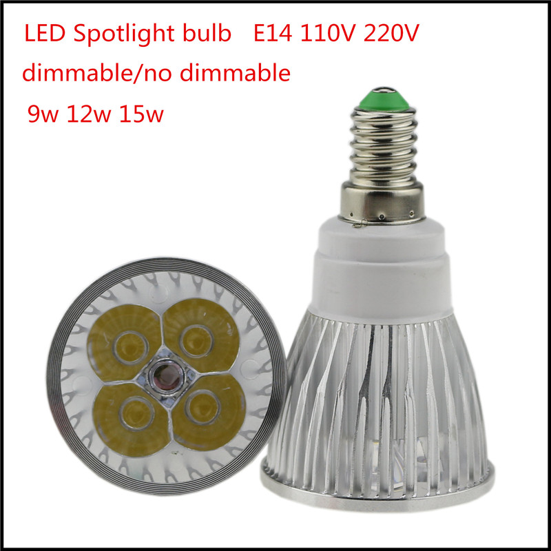 1X Super Bright LED E14 Bulb 9W 12W 15W AC110V 220V Dimmable Led Spotlights WarmWhite /Cool White LED Lamp Lighting(China (Mainland))