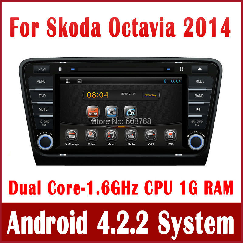 Android 4.4 Head Unit Car DVD Player for Skoda Octavia 2014 with GPS Navigation Radio TV BT MP3 3G WIFI Auto Audio Video Stereo(China (Mainland))
