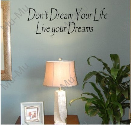 """Don't Dream Your Life Wall Sticker 22"""" X 7.5"""" W Vinyl Lettering Family Quote Wall Sayings Art Words Decal Sticker"""
