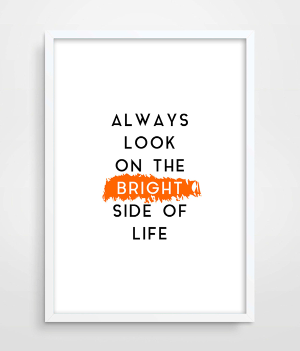 Typographic Print Always Look On The Bright Side Of Life Funny Quote Valentines Day Gift Poster Print Black and White picture(China (Mainland))