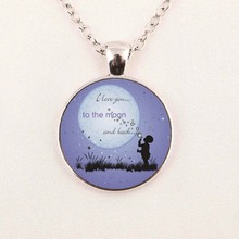 Wholesale Glass Dome Cabochon 25mm I Love You to the Moon and Back Necklace Art Glass Pendant