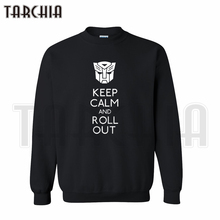 TARCHIA 2016 European Style fashion free shipping men hoodies keep calm and roll out crew neck sweatshirt personalized man coat