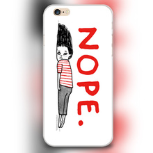 Nope cartoon art Design transparent case cover cell mobile phone cases for Apple iphone 4 4s 5 5c 5s 6 6s 6plus hard shell