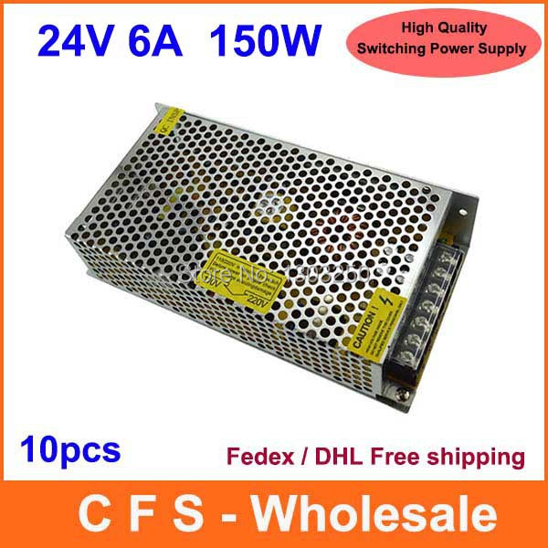 Universal Regulated Switching Power Supply 24V 6A 150W LED Driver High Quality 10pcs Fedex / DHL Free shipping(China (Mainland))