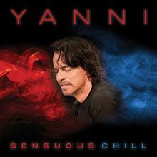 Yanni - Sensuous Chill [CD New] -Free Shipping--2016(China (Mainland))