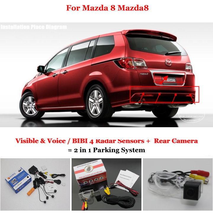 Car Parking Sensors + Rear View Camera = 2 in 1 Visual / BIBI Alarm Parking System For Mazda 8 Mazda8(China (Mainland))