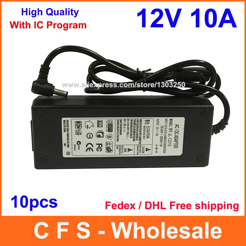 High Quality AC DC 12V 10A Power Supply 120W Adapter Charger 5.5mmx2.5mm and 5.5mmx2.1mm 10pcs Fedex / DHL Free shipping(China (Mainland))