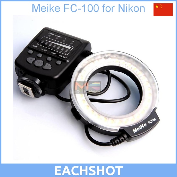 Meike FC-100 for Nikon,Canon FC100 Macro Ring Flash/Light for Nikon D7100 D7000 D5200 D5100 D5000 D3200 D310(China (Mainland))