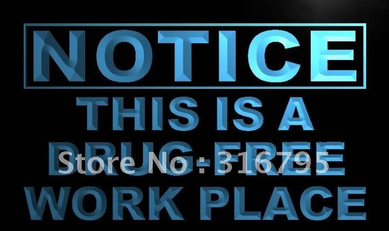 m732-b Notice This is a Drug free work place LED Neon Sign(China (Mainland))