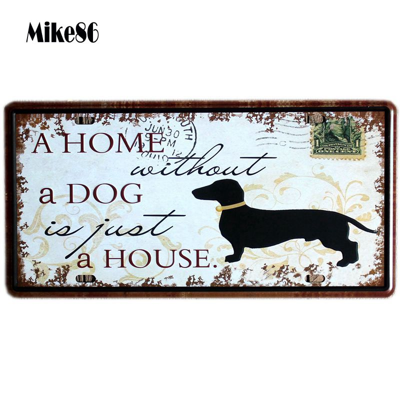 [ Mike86 ] DOG House license plate Room Art Metal Placas Vintage Pub Family Gift Party Craft Painting Decor 30X15 CM D-265(China (Mainland))
