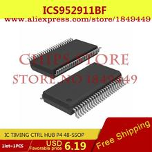 Smart Electronics Integrated Circuit ICS952911BF IC TIMING CTRL HUB P4 48-SSOP 952911 ICS952911 - Chips Store store