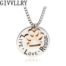 Live Love Rescue Letter For Dog Lover Necklace For Women Men Cat Dog Paw Print Necklace Collier Pet Paw Pendant 2016 New Fashion
