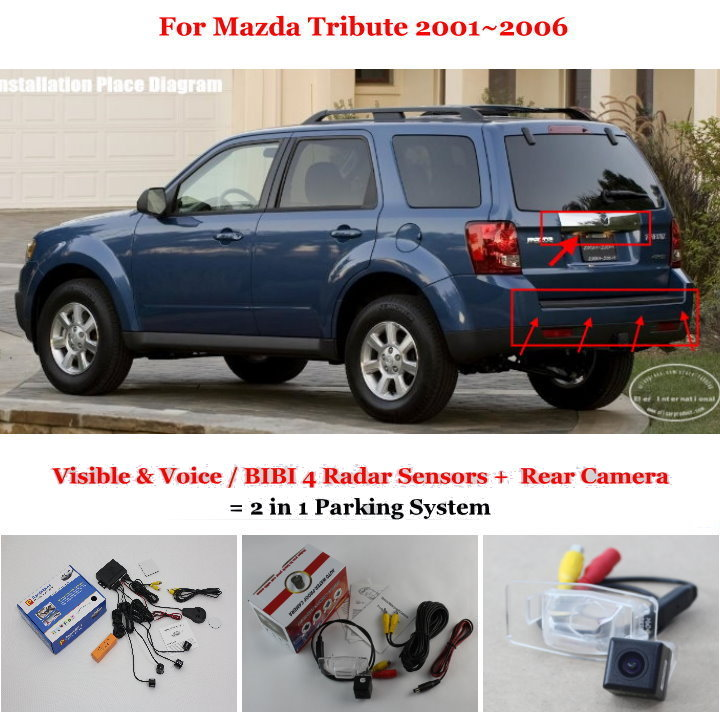 For Mazda Tribute 2001~2006 - Car Parking Sensors + Rear View Camera = 2 in 1 Visible & Vioce / BIBI Alarm Parking System(China (Mainland))