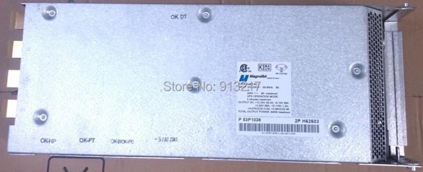 53P1038 3A62-84-1 840W Power Supply PSU working DHL EMS free shipping(China (Mainland))